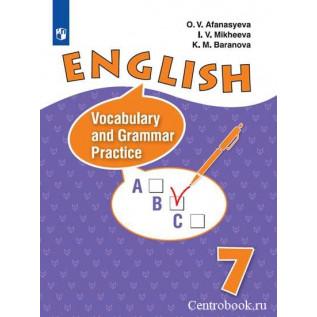 Английский язык 7 класс. Лексико-грамматический практикум Афанасьева О.В., Баранова К.М., Михеева И.В.