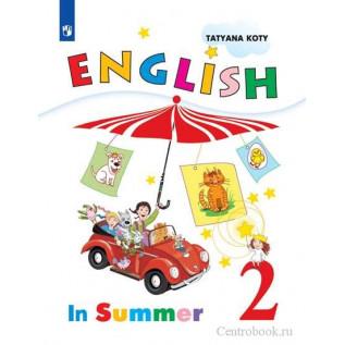 Английский язык 2 класс. Книга для чтения летом Коти Т.Ю.